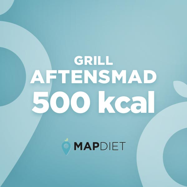 Aftensmad grill 500 kcal